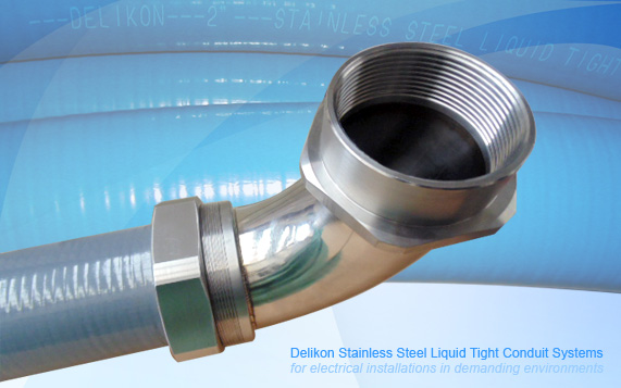 Delikon Stainless Steel Liquid Tight Conduit,Stainless Steel Fittings Systems for electrical installations in demanding environments